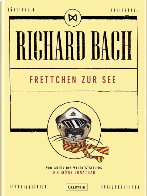 Frettchen zur See - Richard Bach
