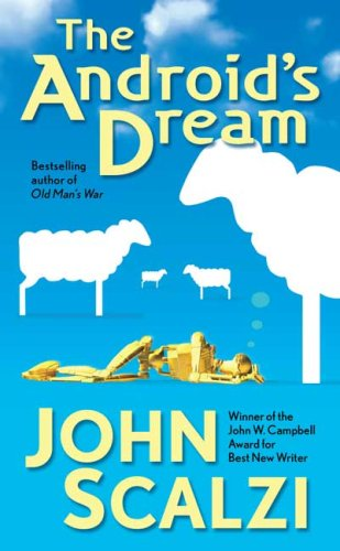 The Android´s Dream - John Scalzi