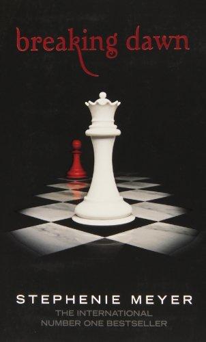 Breaking Dawn (Twilight Saga) - Stephenie Meyer