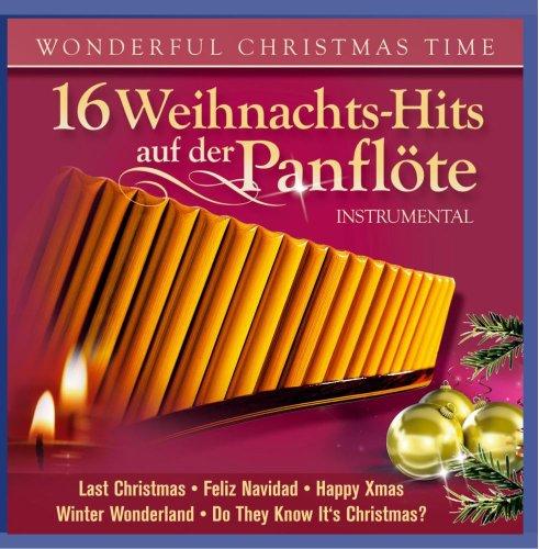 Angelo Da Silva - 16 Weihnachtshits auf der Panflöte - Wonderful Christmas Time (Weihnacht Instrumental)