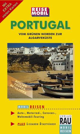 MOBIL REISEN Reiseführer Portugal: Vom grünen N...