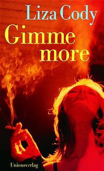 Gimme more - Liza Cody