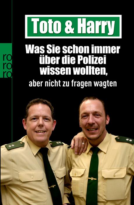 Toto & Harry. Was Sie schon immer über die Poli...