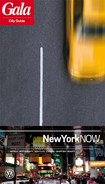 New York NOW, GALA City Guide. Hotels / Restaur...