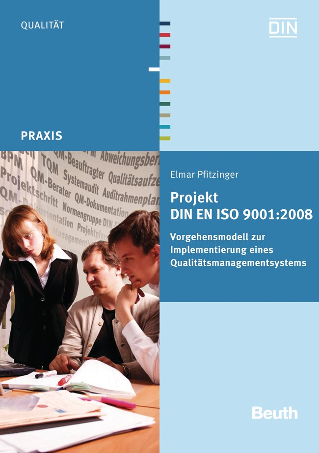 Projekt DIN EN ISO 9001:2008: Vorgehensmodell z...