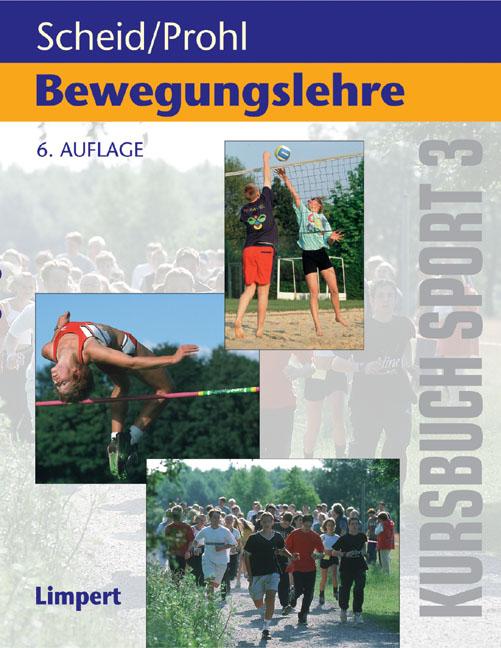 Kursbücher Sport: Kursbuch 3. Bewegungslehre. K...