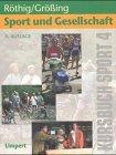 Kursbuch 4. Sport und Gesellschaft. Kursbuch fü...