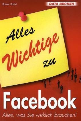 Alles Wichtige zu Facebook - Rainer Bartel