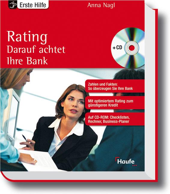 Rating. Darauf achtet ihre Bank. Der sichere We...