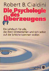 Die Psychologie des Überzeugens - Robert B. Cia...