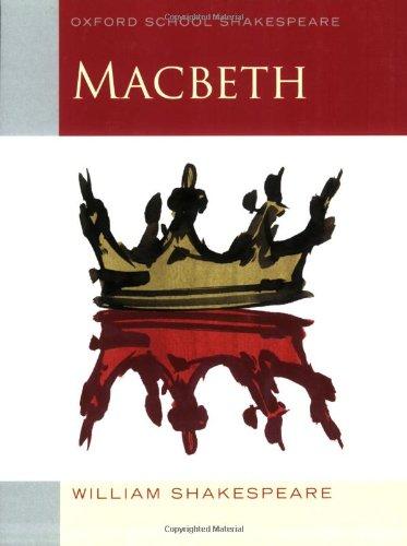Macbeth (Oxford School Shakespeare) - William Shakespeare