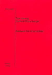 Analysis für Informatiker - Gerhard Rosenberger