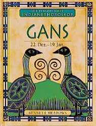 Ihr persönliches Indianer-Horoskop, Gans - Kenn...