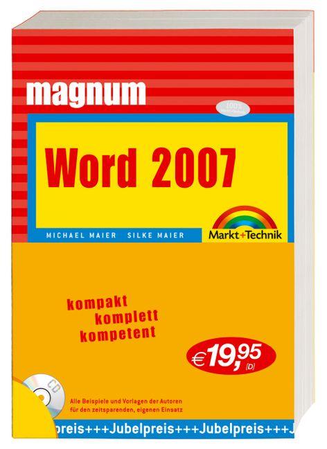 Word 2007 Magnum - Michael Maier; Silke Maier