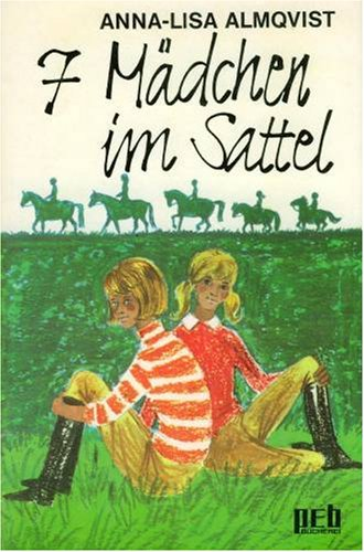 Bleib im Sattel, Annika. - Anna-Lisa Almquist