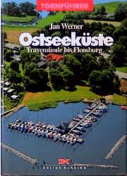 Törnführer: Ostseeküste - Travemünde bis Flensb...