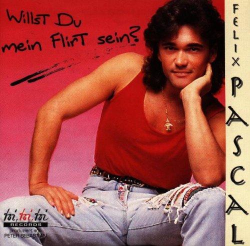 Felix Pascal - Willst du Mein Flirt Sein