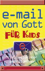 E-Mail von Gott für Kids - Cloninger