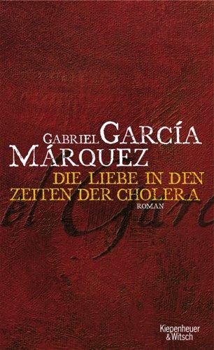 Liebe in den Zeiten der Cholera - Gabriel García Márquez
