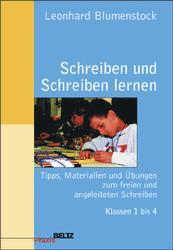 Schreiben und Schreiben lernen - Leonhard Blume...