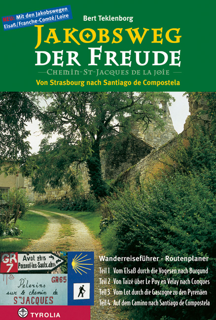 Jakobsweg der Freude: Von Strasbourg nach Santi...