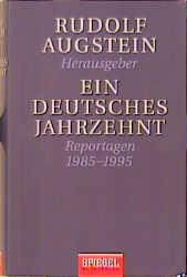 Ein deutsches Jahrzehnt - Rudolf Augstein