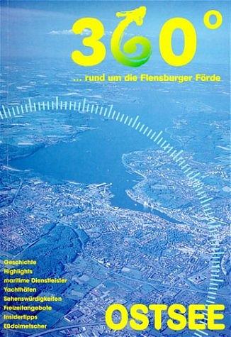 360 ...rund um die Flensburger Förde