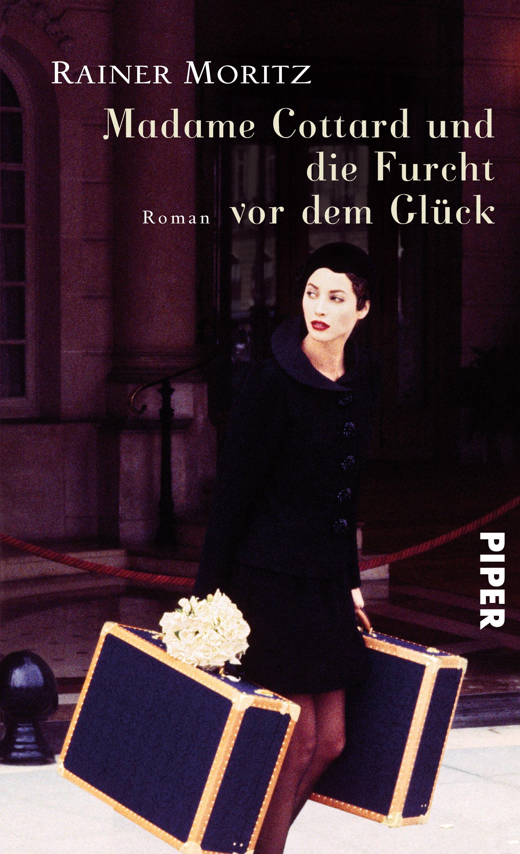 Madame Cottard und die Furcht vor dem Glück - Rainer Moritz