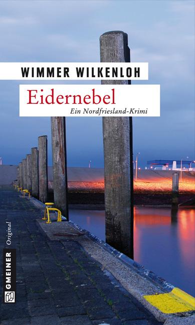 Eidernebel: Der vierte Fall für Jan Swensen: Ein Nordfrieslandkrimi. Der vierte Fall für Jan Swensen - Wimmer Wilkenloh
