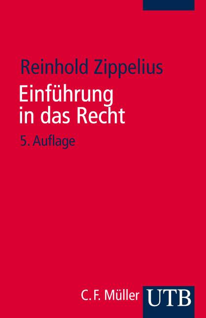 Einführung in das Recht - Reinhold Zippelius