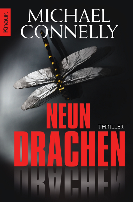 Neun Drachen: Thriller - Michael Connelly