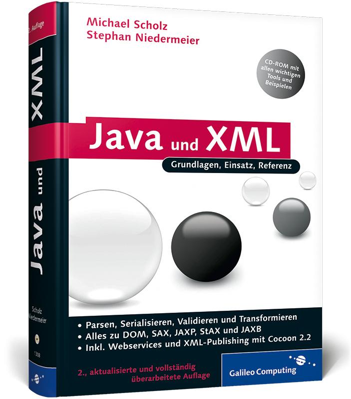 Java und XML: Alles zu DOM, SAX, JAXP, StAX. JA...