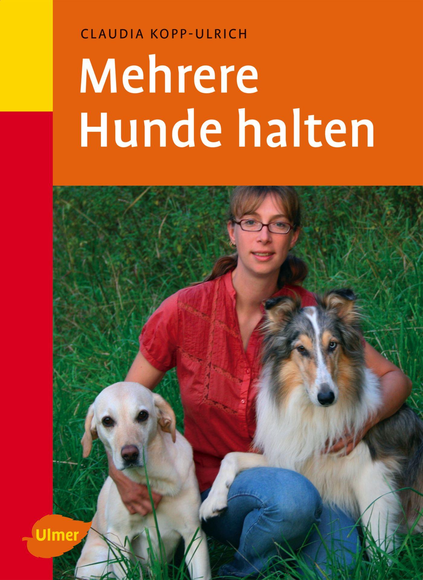 Mehrere Hunde halten - Claudia Kopp-Ulrich