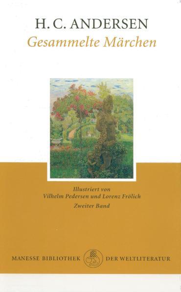 Gesammelte Märchen, 2 Bde., Bd.2 - Hans Christian Andersen