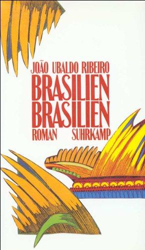 Brasilien, Brasilien: Roman - João Ubaldo Ribeiro