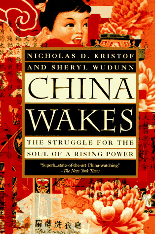 China Wakes: The Struggle for the Soul of a Ris...