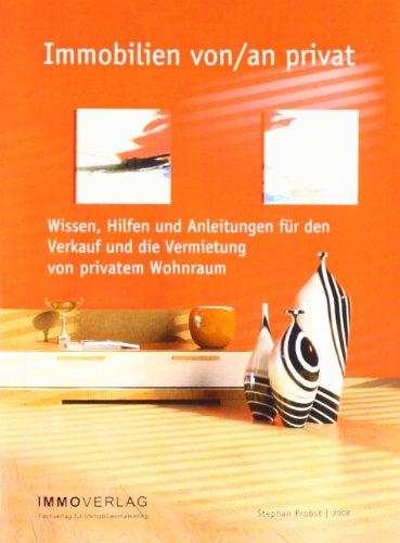 Immobilien von/an privat: Wissen, Hilfen und An...