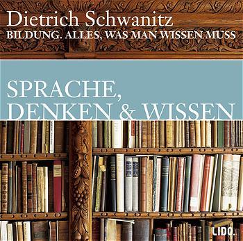 Bildung. Sprachen, Denken und Wissen. CD. . All...