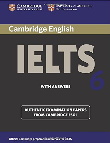 Cambridge IELTS 6: Examination Papers from Univ...