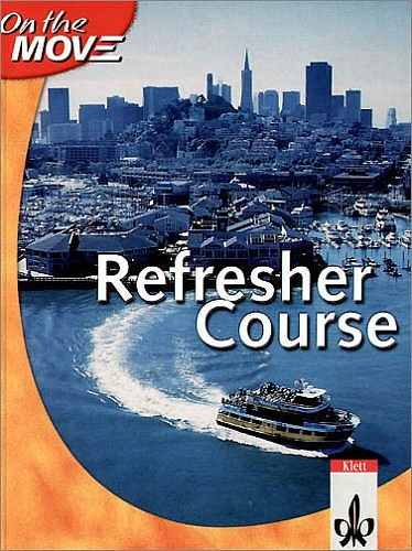 On the Move. Refresher. Course Book: A practica...
