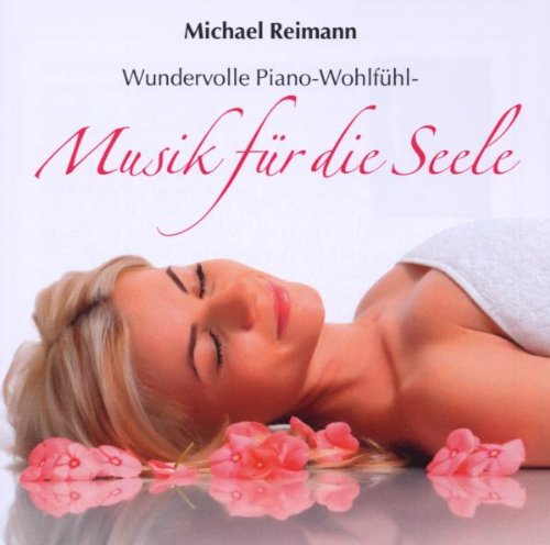 Michael Reimann - Musik für die Seele