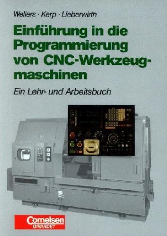 Einführung in die Programmierung von CNC-Werkze...