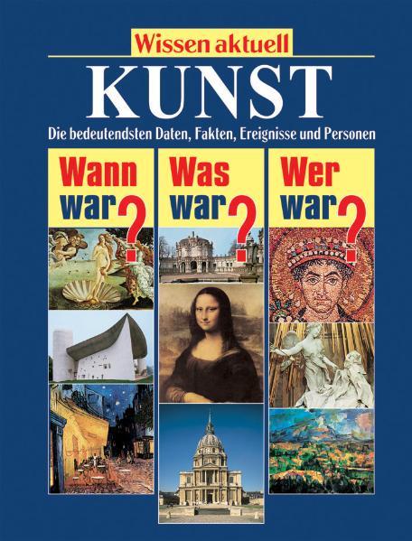 Wissen aktuell. Kunst - Norbert Wolf