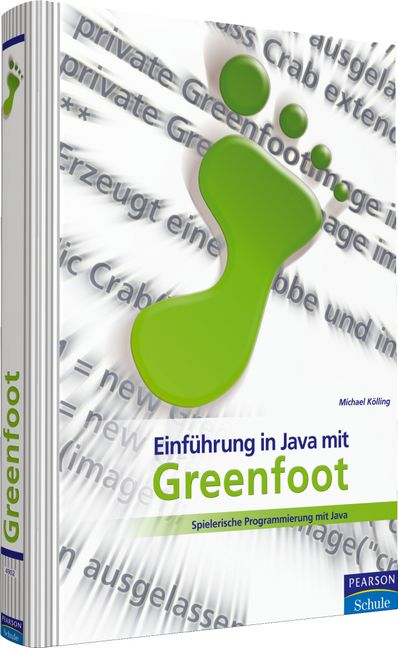 Einführung in Java mit Greenfoot: Spielerische ...