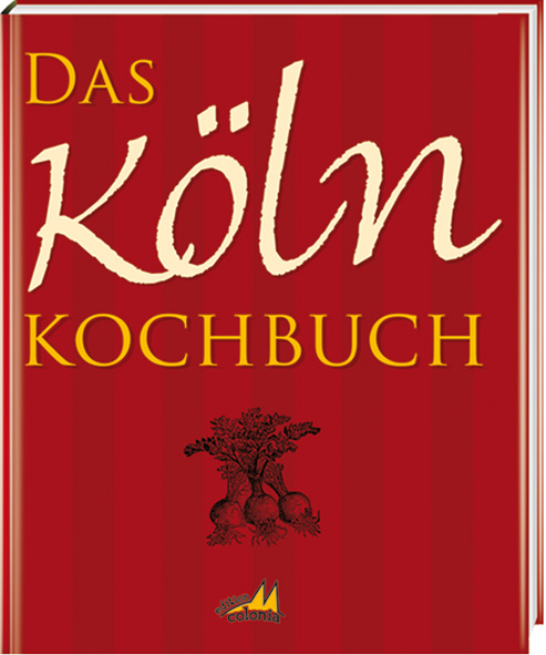 Das Köln Kochbuch - Gisela Muhr