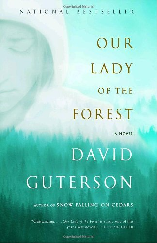 Our Lady of the Forest (Vintage Contemporaries) - David Guterson