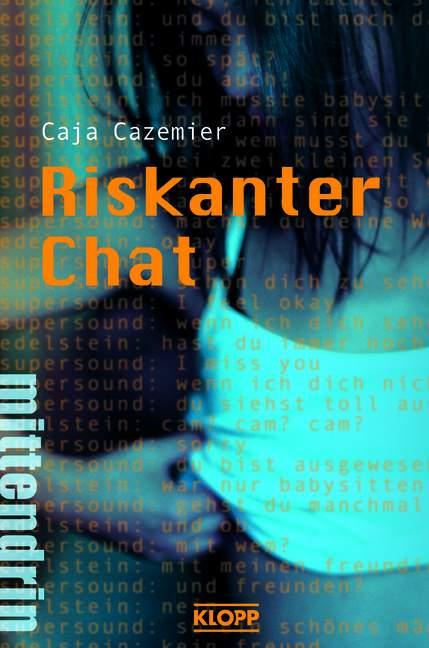 Riskanter Chat - Caja Cazemier