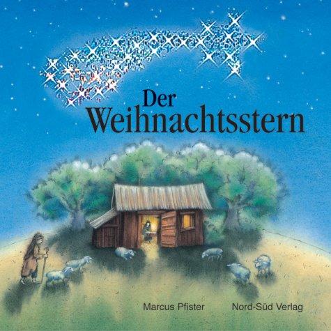 Der Weihnachtsstern - Marcus Pfister