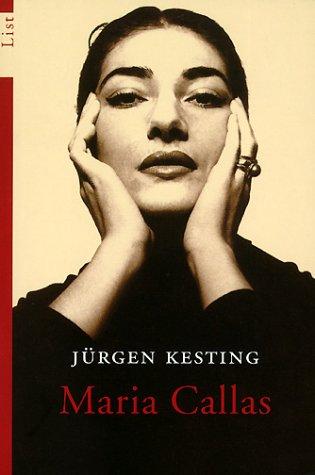 Maria Callas - Jürgen Kesting