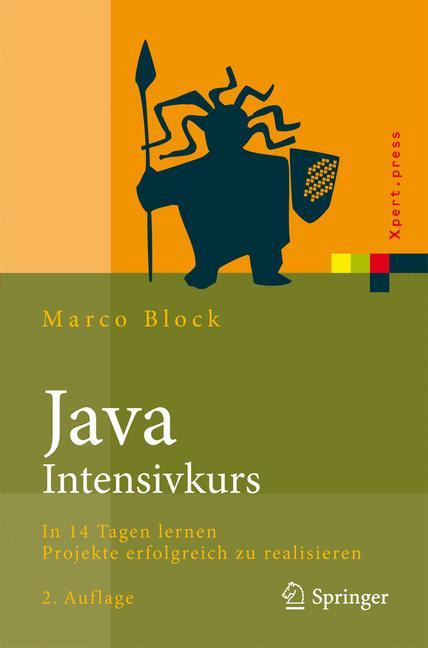 Java-Intensivkurs: In 14 Tagen lernen Projekte ...